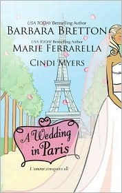 Wedding in Paris: We'll Always Have Paris/Something Borrowed, Something Blue/Picture Perfect