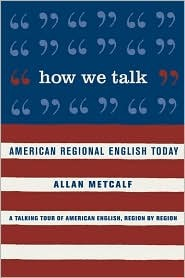 How We Talk by Allan Metcalf