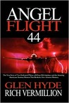 Angel Flight 44: The True Story of Two Dedicated Pilots, a 60-Year-Old Airplane, and the Amazing Hurricane Katrina Mission That Birthed