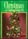 Christmas with Southern Living 1994