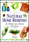 """Natural Home Remedies: A Step-By-Step Guide (""""in a Nutshell"""" Series)"""