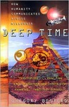 Deep Time:: How Humanity Communicates Across Millennia