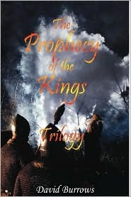 The Prophecy of the Kings Trilogy by David  Burrows