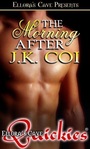 The Morning After by J.K. Coi