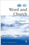 Word and Church: Essays in Christian Dogmatics