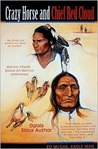 Crazy Horse And Chief Red Cloud: Warrior Chiefs- Teton Oglalas