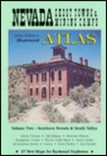 Nevada Ghost Towns & Mining Camps: Illustrated Atlas