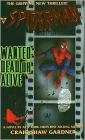 Spider-Man: Wanted: Dead or Alive (Marvel Comics prose)
