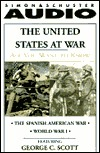 All You Want to Know: The United States at War: The Spanish American War and World War I
