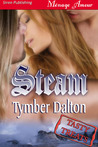 Steam (Triple Trouble, #.5)
