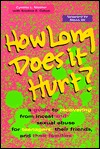 How Long Does It Hurt? by Cynthia L. Mather