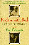 Fridays with Red: A Radio Friendship