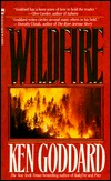 Wildfire by Ken Goddard