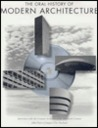 The Oral History of Modern Architecture: Interviews with the Greatest Architects of the Twentieth Century