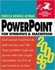 PowerPoint 2000/98 for Windows and Macintosh by Rebecca Bridges Altman