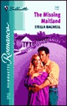 The Missing Maitland (Maitland Maternity Clinic: Prodigal Children #3) (Silhouette Romance, No 1546)