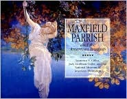 Maxfield Parrish: And The American Imagists