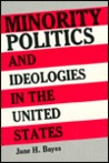 Minority Politics and Ideologies in the United States