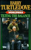 Tilting the Balance by Harry Turtledove