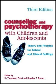 Counseling and Psychotherapy with Children and Adolescents: Theory and Practice for School and Clinical Settings