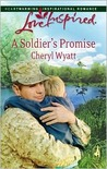 A Soldier's Promise (Wings of Refuge, #1)