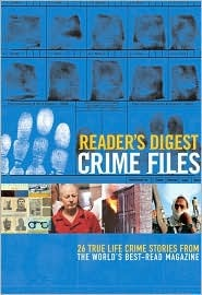 Crime Files by Reader's Digest Association
