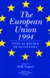 The European Union 1994: Annual Review Of Activities
