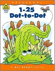 1-25 Dot-To-Dot: Preschool (A Get Ready Book Ages 4-6)