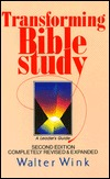 Transforming Bible Study by Walter Wink