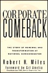 Corporate Comeback: The Story Of Renewal And Transformation At National Semiconductor