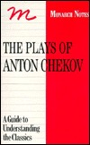 Plays of Anton Chekhov: A Guide to Understanding the Classics (Monarch Notes)
