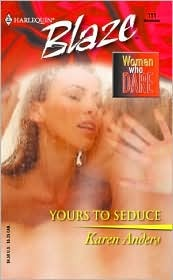 Yours to Seduce by Karen Anders