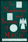 The mysteries and secrets of magic