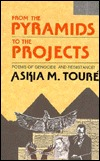 From the Pyramids to the Projects: Poems of Genocide and Resistance!