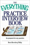 The Everything Practice Interview Book by Dawn Rosenberg McKay