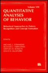 Behavioral Approaches to Pattern Recognition and Concept Formation: Quantitative Analyses of Behavior, Volume VIII