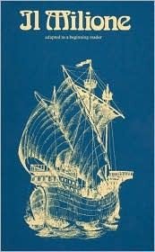 Il Milione Di Marco Polo: Adapted As A Beginning Reader