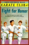 Fight for Honor (Karate Club, #1)