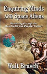 Enquiring Minds And Space Aliens: Wandering Through The Mass Media And Popular Culture