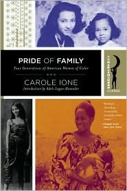 Pride of Family: Four Generations of American Women of Color (Harlem Moon Classics)