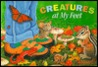 Creatures at My Feet
