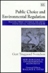 Public Choice and Environmental Regulation: Tradable Permit Systems in the United States and Co2 Taxation in Europe