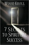 7 Secrets to Spiritual Success