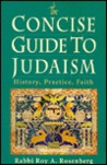 A Concise Guide to Judaism: History, Practice, Faith