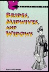 Brides/Midwives and Widows