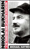 Nikolai Bukharin & the Transition from Capitalism to Socialism
