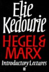 Hegel and Marx