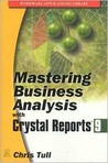 Mastering Business Analysis with Crystal Reports 9