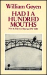 Had I a Hundred Mouths: New and Selected Stories, 1947-1983