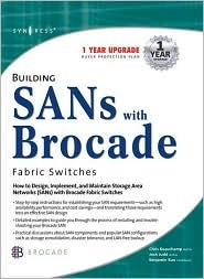 Building Sans with Brocade Fibre Channel Fabric Switches